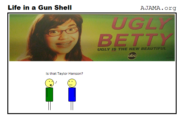 Ugly Betty is...